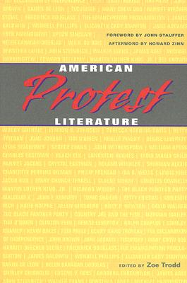 American Protest Literature By Trodd, Zoe (EDT)/ Stauffer, John (FRW)/ Zinn, Howard (AFT)