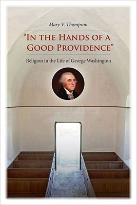 In The Hands Of A Good Providence By Thompson, Mary V.